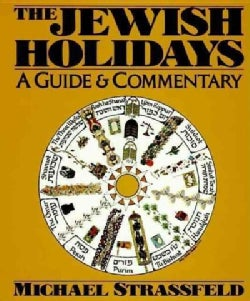 The Jewish Holidays: A Guide & Commentary (Paperback)