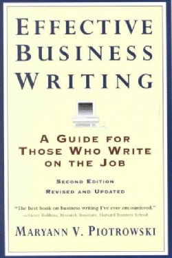Effective Business Writing: A Guide for Those Who Write on the Job (Paperback)