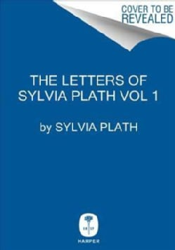 The Letters of Sylvia Plath (Hardcover)