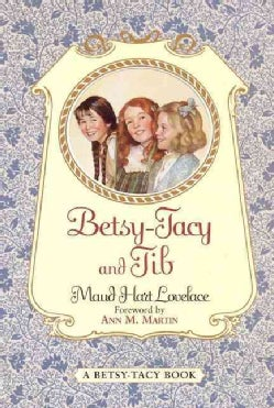 Betsy-Tacy and Tib (Paperback)