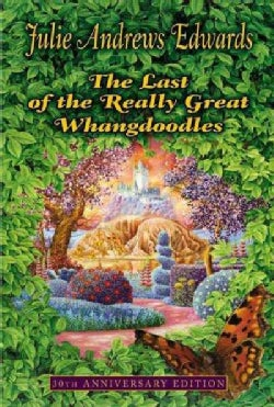 The Last of the Really Great Whangdoodles (Paperback)