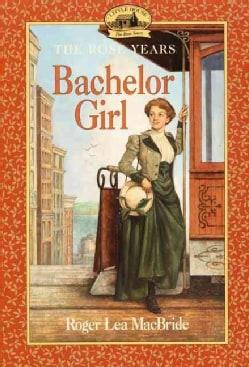 Bachelor Girl (Paperback)