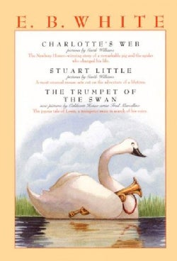 Charlotte's Web, Stuart Little, & the Trumpet of the Swan (Paperback)