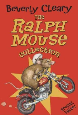 The Ralph Mouse Collection: The Mouse and the Motorcycle/Runaway Ralph/Ralph S. Mouse (Paperback)