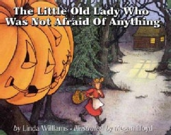 The Little Old Lady Who Was Not Afraid of Anything (Paperback)