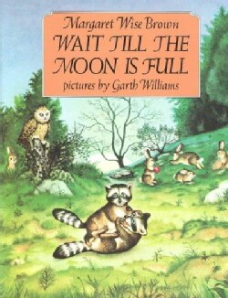 Wait Till the Moon Is Full (Paperback)