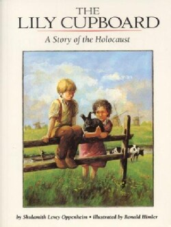 The Lily Cupboard/a Story of the Holocaust (Paperback)