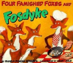 Four Famished Foxes and Fosdyke (Paperback)
