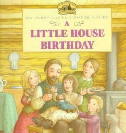 A Little House Birthday: Adapted from the Little House Books by Laura Ingalls Wilder (Paperback)