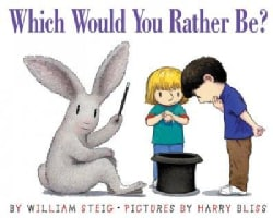 Which Would You Rather Be? (Paperback)