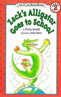 Zack's Alligator Goes to School (Paperback)