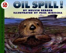 Oil Spill! (Paperback)