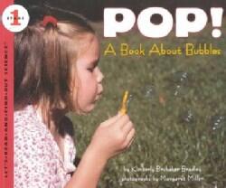 Pop!: A Book About Bubbles (Paperback)