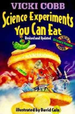 Science Experiments You Can Eat (Paperback)