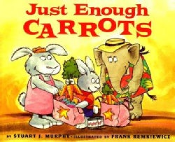 Just Enough Carrots: Comparing Amounts (Paperback)