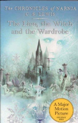 The Lion, the Witch and the Wardrobe (Paperback)