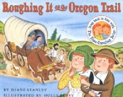 Roughing It on the Oregon Trail: The Time-Traveling Twins (Paperback)