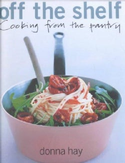 Off the Shelf: Cooking from the Pantry (Paperback)