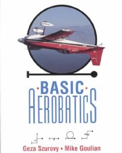Basic Aerobatics (Paperback)