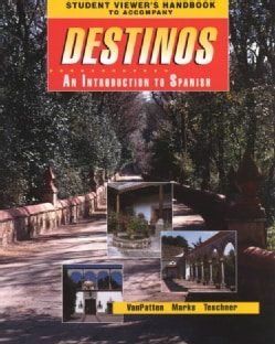Student Viewer's Handbook to Accompany Destinos: An Introduction to Spanish (Paperback)