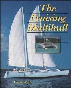 The Cruising Multihull (Paperback)