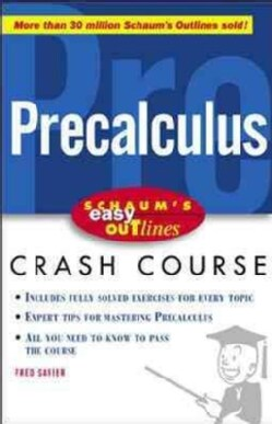 Precalculus: Based on Schaum's Outline of Theory and Problems of Precalculus by Fred Safier (Paperback)