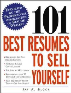 101 Best Resumes to Sell Yourself (Paperback)