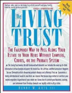 The Living Trust: The Failproof Way to Pass Along Your Estate to Your Heirs Without Lawyers, Courts, or the Proba... (Paperback)