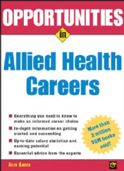 Opportunities In Allied Health Careers (Paperback)