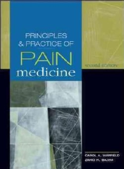 Principles and Practice of Pain Medicine (Hardcover)