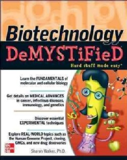 Biotechnology Demystified (Paperback)