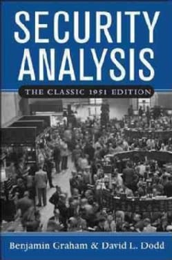 Security Analysis: Principles and Techniques : the Classic 1951 Edition (Hardcover)