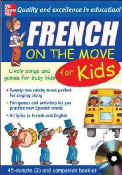 French On The Move For Kids: Lively Songs And Games For Busy Kids