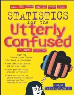 Statistics for the Utterly Confused (Paperback)