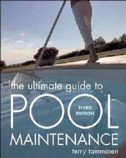 The Ultimate Guide to Pool Maintenance (Paperback)
