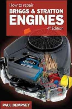 How to Repair Briggs & Stratton Engines (Paperback)