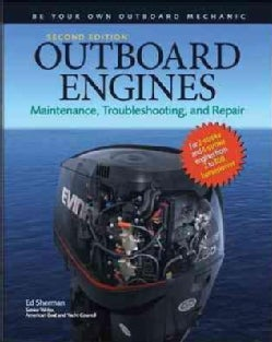 Outboard Engines: Maintenance, Troubleshooting, and Repair (Hardcover)