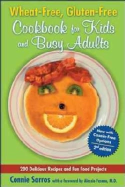 Wheat-Free, Gluten-Free Cookbook for Kids and Busy Adults (Paperback)