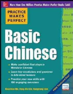 Practice Makes Perfect Basic Chinese (Paperback)