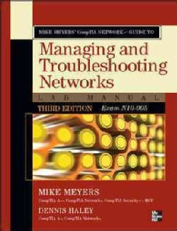 Mike Meyers' CompTIA Network+ Guide to Managing and Troubleshooting Networks: Exam N10-005 (Paperback)