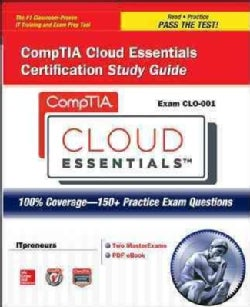 CompTIA Cloud Essentials Certification (Exam CLO-001)