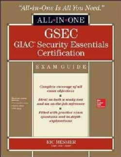 GSEC GIAC Security Essentials Certification Exam Guide