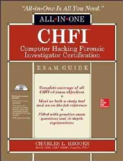 CHFI Computer Hacking Forensic Investigator Certification: Exam Guide