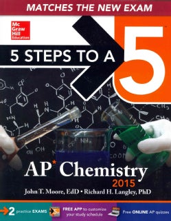 5 Steps to a 5 AP Chemistry 2015 (Paperback)