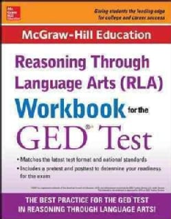 Mcgraw-hill Education Reasoning Through Language Arts Rla for the Ged Test (Paperback)