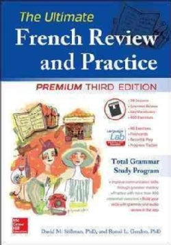 The Ultimate French Review and Practice: Mastering French Grammar for Confident Communication (Paperback)