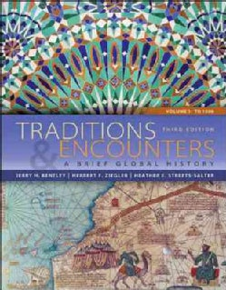Traditions & Encounters: A Brief Global History: To 1500 (Paperback)