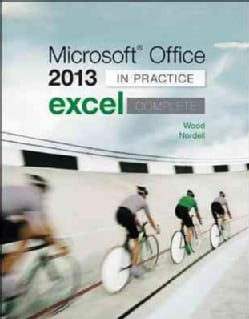 Microsoft Office Excel Complete 2013: In Practice (Paperback)