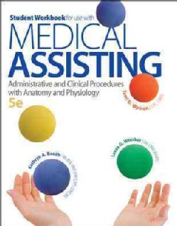 Medical Assisting: Administrative and Clinical Procedures with Anatomy and Physiology (Paperback)