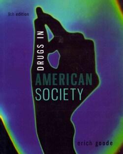 Drugs in American Society (Paperback)
